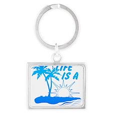 Life Is A Beach Keychains