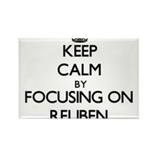 Keep Calm by focusing on on Reuben Magnets