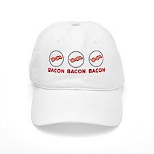 Bacon Bacon Bacon Baseball Cap