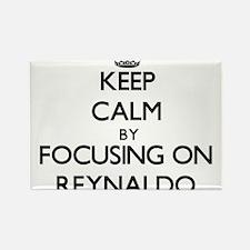 Keep Calm by focusing on on Reynaldo Magnets