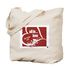 "Poker ""All In..."" Love Tote Bag"