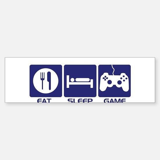 Eat Sleep Game Bumper Bumper Bumper Sticker