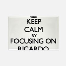 Keep Calm by focusing on on Ricardo Magnets