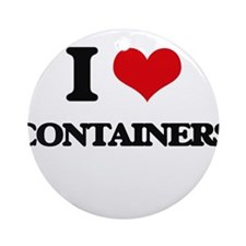 I Love Containers Ornament (Round)