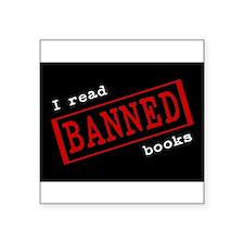 """Cute I read banned books Square Sticker 3"""" x 3"""""""
