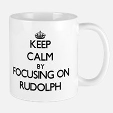 Keep Calm by focusing on on Rudolph Mugs