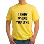 KnowWhereYouLive Yellow T-Shirt