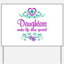 Special Daughter Yard Sign