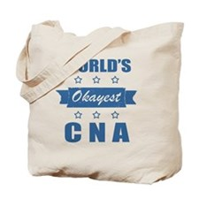 World's Okayest CNA Tote Bag