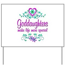 Special Goddaughter Yard Sign