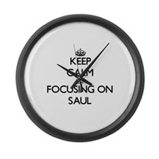 Keep Calm by focusing on on Saul Large Wall Clock