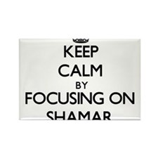 Keep Calm by focusing on on Shamar Magnets