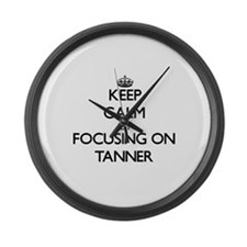 Keep Calm by focusing on on Tanne Large Wall Clock