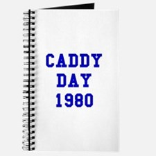 Caddy Day 1980 Journal