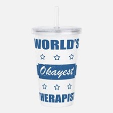 World's Okayest Therap Acrylic Double-wall Tumbler