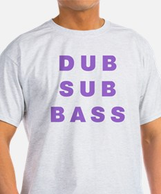DUB SUB BASS T-Shirt