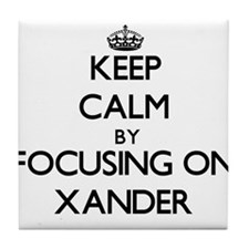 Keep Calm by focusing on on Xander Tile Coaster
