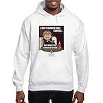 Julio: I Don't Always... Hooded Sweatshirt