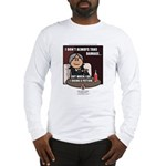 Julio: I Don't Always... Long Sleeve T-Shirt