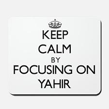 Keep Calm by focusing on on Yahir Mousepad