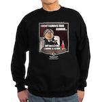 Julio: I Don't Always... Sweatshirt (dark)