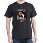 Julio: I Don't Always... Dark T-Shirt