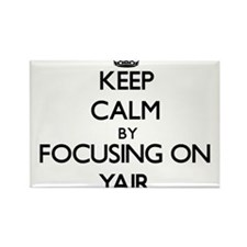 Keep Calm by focusing on on Yair Magnets