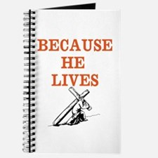 BECAUSE HE LIVES Journal