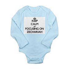 Keep Calm by focusing on on Zechariah Body Suit
