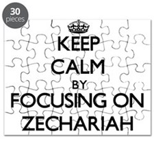 Keep Calm by focusing on on Zechariah Puzzle
