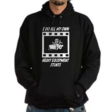 Unique I do all my own stunts Hoodie