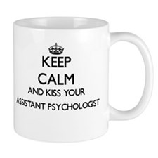Keep calm and kiss your Assistant Psychologis Mugs