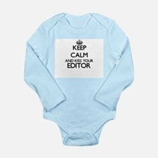 Keep calm and kiss your Editor Body Suit