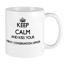 Keep calm and kiss your Energy Conservation O Mugs