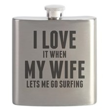 When My Wife Lets Me Go Surfing Flask