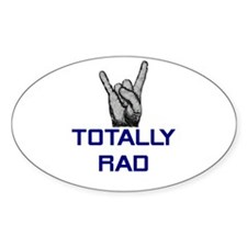 Totally Rad Oval Decal
