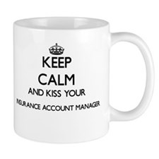 Keep calm and kiss your Insurance Account Man Mugs