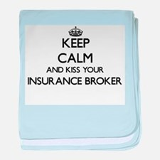 Keep calm and kiss your Insurance Bro baby blanket