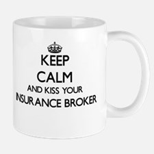Keep calm and kiss your Insurance Broker Mugs
