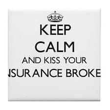 Keep calm and kiss your Insurance Bro Tile Coaster