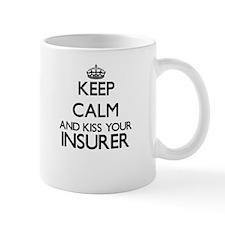 Keep calm and kiss your Insurer Mugs