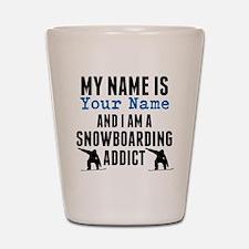 Snowboarding Addict Shot Glass