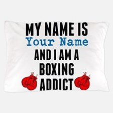 Boxing Addict Pillow Case