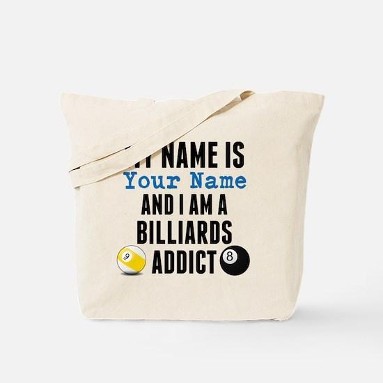 Billiards Addict Tote Bag