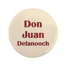 """JAYSILENTBOB DON JUAN DELANOOCH 3.5"""" Button"""
