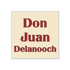 "JAYSILENTBOB DON JUAN DELAN Square Sticker 3"" x 3"""