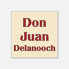 """JAYSILENTBOB DON JUAN DELAN Square Sticker 3"""" x 3"""""""