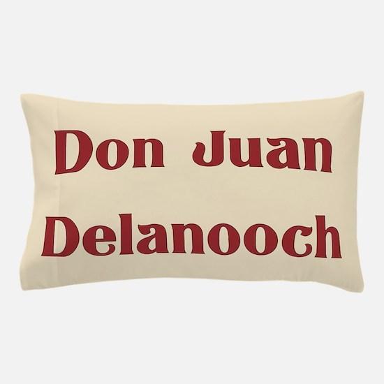 JAYSILENTBOB DON JUAN DELANOOCH Pillow Case