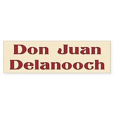JAYSILENTBOB DON JUAN DELANOOCH Bumper Sticker