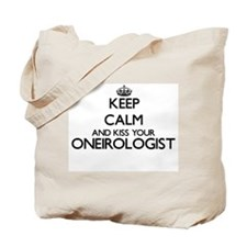 Keep calm and kiss your Oneirologist Tote Bag